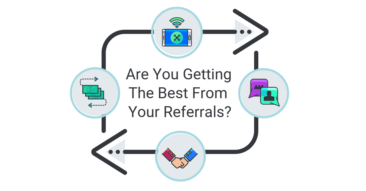 Long Pic_Are you Getting the Best From Your Referrals