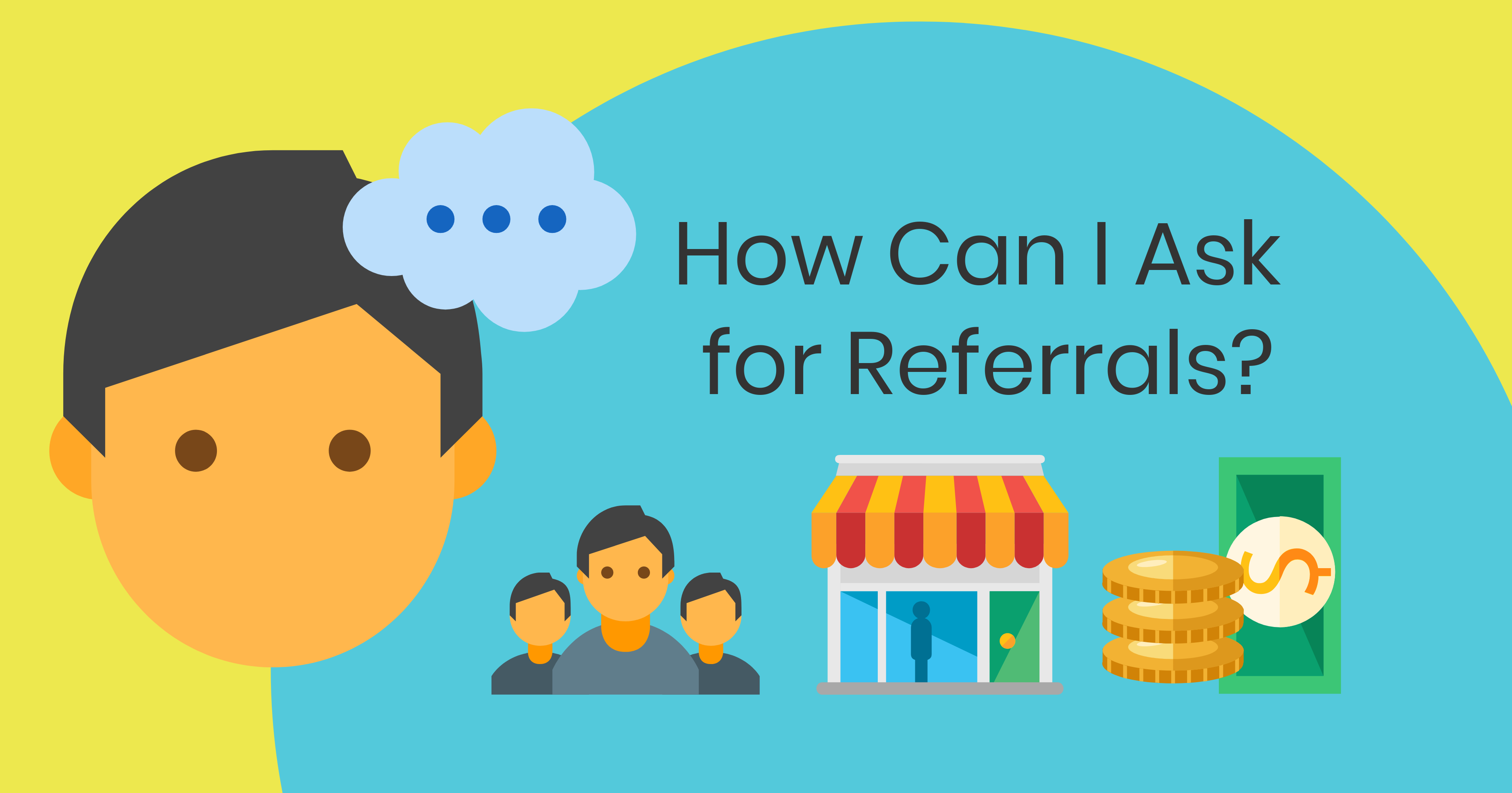 Long Pic_How Can I Ask for Referrals
