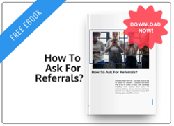 How to Ask for Referrals?
